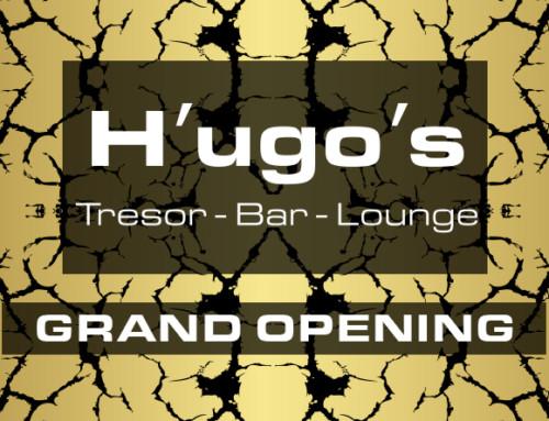 H'UGO'S TRESOR OPENING